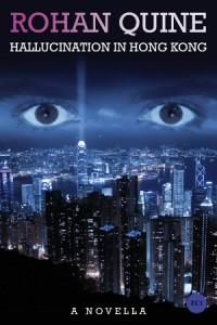 HALLUCINATION IN HONG KONG (novella) reduced