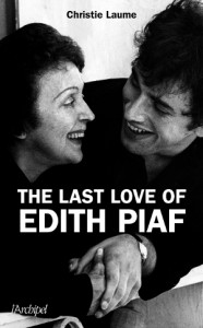 LAUME-THE LAST LOVE OF EDITH PIAF reduced