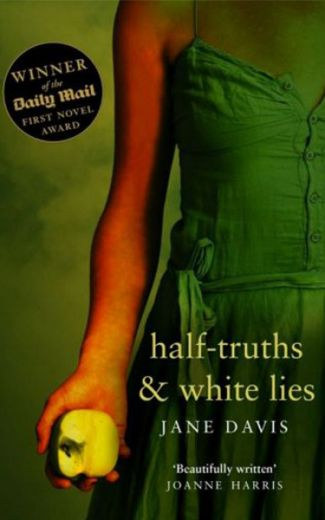 Half-truths & White Lies image 1